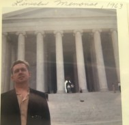 Wally in Washington DC at the Lincoln Memorial, 1963